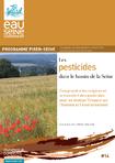 Les pesticides dans le bassin de la Seine: Comprendre les origines et le transfert des pesticides pour en évaluer l'impact sur l'homme et l'environnement