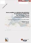 Etude préalable à la définition des périmètres de protection du captage AEP de la crique Roura (Commune de Roura).
