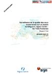 Surveillance de la qualité des eaux souterraines sur un bassin karstique en région Centre: Les Trois Fontaines: Rapport final.