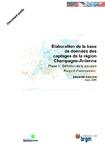 Elaboration de la base de données des captages de la région Champagne-Ardenne. Phase 1: Définition de la structure. Rapport d'avancement.