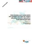 Détermination de la vulnérabilité des captages AEP dans les nappes alluviales (Hérault)- Elaboration d'une base de données. Rapport final.