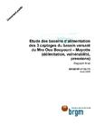 Etude des bassins d'alimentation des 3 captages du bassin versant du Mro Oua Bouyouni- Mayotte (délimitation, vulnérabilité, pressions). Rapport final.