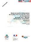 Etude du bassin d'alimentation de la prise d'eau en mer de l'usine de dessalement de Petite Terre- Mayotte (délimitation, vulnérabilité, pressions). Rapport final.