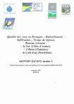 Qualité des eaux en Bretagne- Ruissellement- Infiltration- Temps de réponse. Bassins versants: Le Yar (Côtes d'Armor), l'Horn (Finistère), Le Coët Dan (Morbihan). Rapport d'étape (année 1)