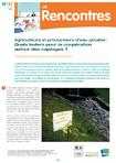 Agriculteurs et producteurs d'eau potable: Quels leviers pour la coopération autour des captages?